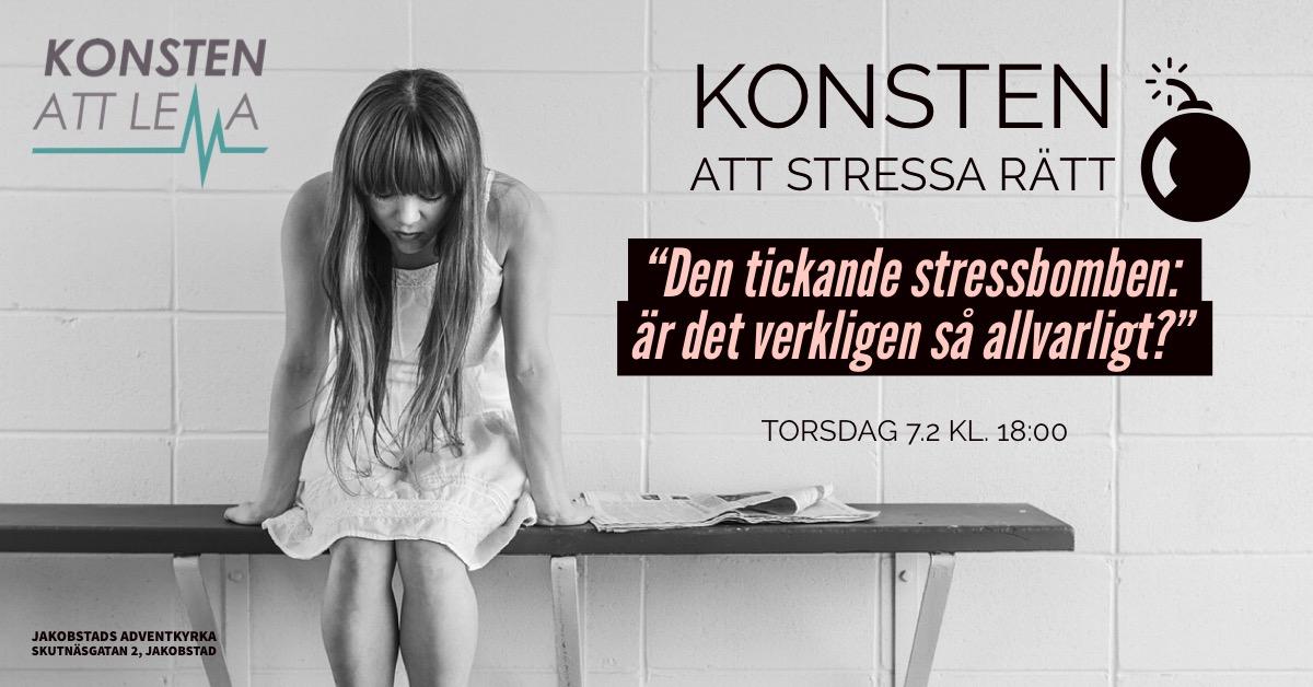 """""""Konsten att Stressa Rätt"""" torsdag, 7:e februari"""